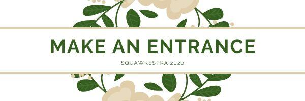 2020 Make an Entrance